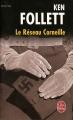 Couverture Le Réseau Corneille Editions Le Livre de Poche (Thriller) 2007