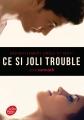 Couverture Ce si joli trouble Editions Le Livre de Poche (Jeunesse) 2015