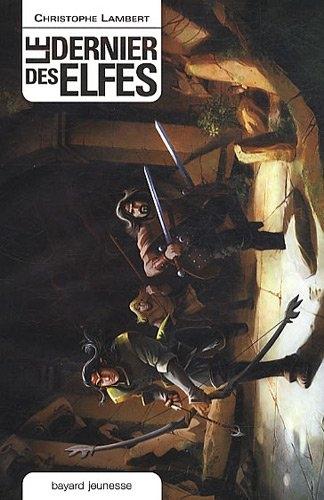 Couverture Le dernier des elfes