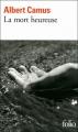 Couverture La mort heureuse Editions Folio  (2 €) 2012