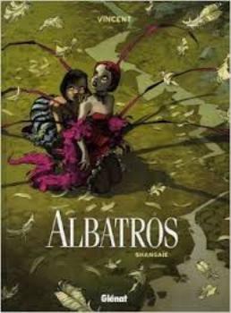 Couverture Albatros, tome 1 : Shangaïé