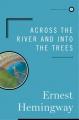Couverture Au-delà du fleuve et sous les arbres Editions Scribner 1978