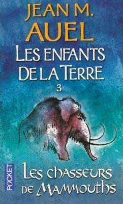 Couverture Les Enfants de la Terre (pocket), tome 3 : Les Chasseurs de mammouths