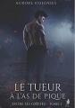 Couverture Entre ses griffes, tome 1 : Le tueur à l'as de pique Editions MxM Bookmark 2015