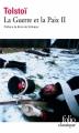 Couverture La Guerre et la Paix / Guerre et paix (2 tomes), tome 2 Editions Folio  (Classique) 2014