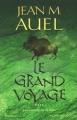 Couverture Les enfants de la terre, tome 4 : Le grand voyage Editions France Loisirs 2003