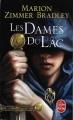 Couverture Les dames du lac, tome 1 : Les dames du lac Editions Le Livre de Poche 2014