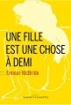 Couverture Une fille est une chose à demi Editions Buchet/Chastel (Littérature étrangère) 2015