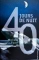 Couverture 40 jours de nuit Editions Hachette (Black moon) 2012