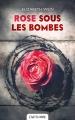 Couverture Rose sous les bombes Editions Castelmore 2015