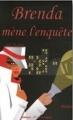 Couverture Brenda mène l'enquête Editions de la Lagune 2007