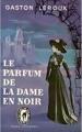 Couverture Le parfum de la dame en noir Editions Ebooks libres et gratuits 2004