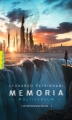 Couverture Multiversum, tome 2 : Memoria Editions Gallimard  (Pôle fiction) 2015