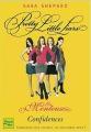Couverture Les menteuses / Pretty little liars, tome 01 : Confidences Editions Fleuve (Noir) 2013