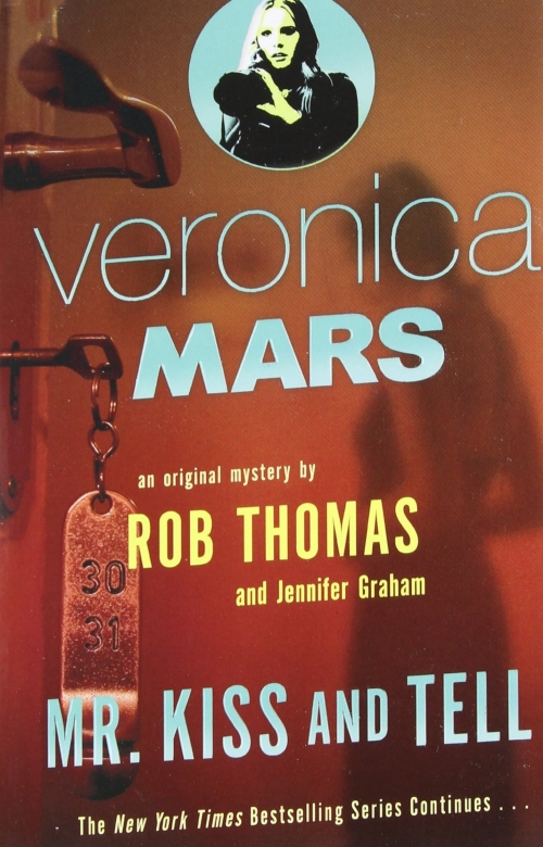 Couverture Veronica Mars: Mr. Kiss and Tell