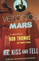 Couverture Veronica Mars: Mr. Kiss and Tell Editions Vintage Books 2015