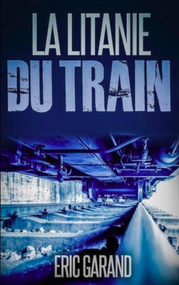 Couverture La litanie du train