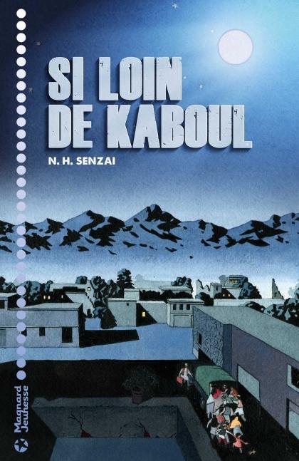 Couverture Si loin de Kaboul