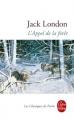 Couverture L'appel de la forêt / L'appel sauvage Editions Le Livre de Poche (Les classiques de poche) 2010