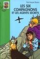 Couverture Les Six Compagnons et les agents secrets Editions Hachette (Bibliothèque verte) 2000