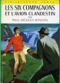 Couverture Les Six Compagnons et l'avion clandestin Editions Hachette (Bibliothèque verte) 1969