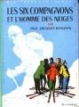 Couverture Les Six Compagnons et l'homme des neiges Editions Hachette (Bibliothèque verte) 1969