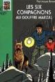 Couverture Les Six Compagnons au gouffre Marzal Editions Hachette (Bibliothèque verte) 2001