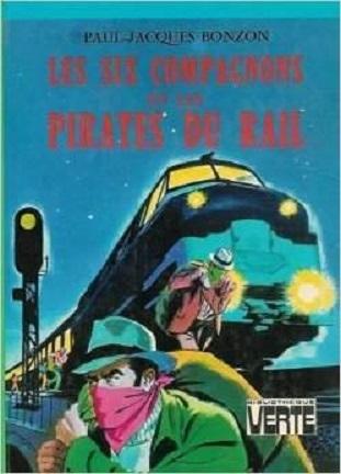 Couverture Les Six Compagnons et les pirates du rail
