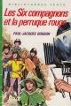 Couverture Les Six Compagnons et la perruque rouge Editions Hachette (Bibliothèque verte) 1972