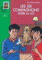 Couverture Les Six Compagnons hors la loi Editions Hachette (Bibliothèque verte) 2005