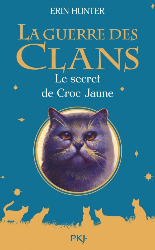 Couverture La guerre des clans, tome hs 05 : Le secret de Croc Jaune
