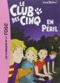 Couverture Le club des cinq en péril Editions Hachette (Les classiques de la rose) 2007