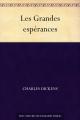 Couverture De grandes espérances / Les Grandes Espérances Editions Une oeuvre du domaine public 2011