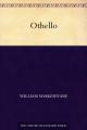 Couverture Othello Editions Une oeuvre du domaine public 2011