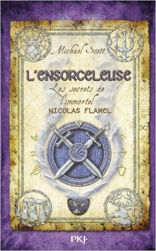 Couverture Les secrets de l'immortel Nicolas Flamel, tome 3 : L'ensorceleuse