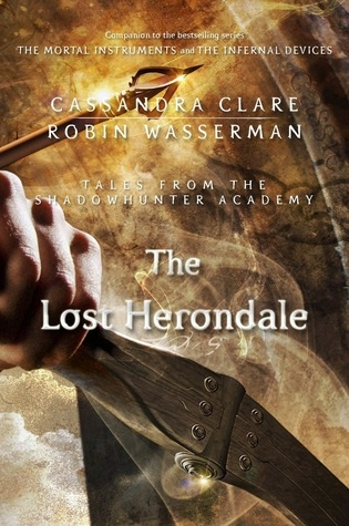 Couverture The Mortal Instruments : Tales from Shadowhunter Academy, book 02 : The Lost Herondale