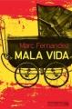 Couverture Mala vida Editions Préludes 2015