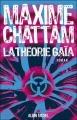 Couverture Le cycle de l'homme et de la vérité, tome 3 : La théorie Gaïa Editions Albin Michel 2015