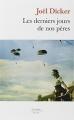 Couverture Les Derniers Jours de nos pères Editions de Fallois 2014