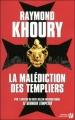 Couverture La Malédiction des templiers Editions de la Cité 2010