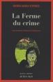 Couverture La Ferme du crime Editions Actes Sud (Actes noirs) 2008