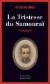 Couverture La tristesse du samouraï Editions Actes Sud 2012