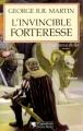 Couverture Le Trône de fer, tome 05 : L'Invincible Forteresse Editions Pygmalion 2012