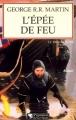 Couverture Le Trône de fer, tome 07 : L'Epée de feu Editions Pygmalion 2012