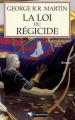 Couverture Le Trône de fer, tome 09 : La Loi du régicide Editions Pygmalion 2012