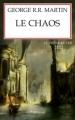 Couverture Le Trône de fer, tome 10 : Le Chaos Editions Pygmalion 2012