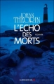 Couverture L'écho des morts Editions Albin Michel 2012
