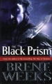 Couverture Le Porteur de lumière, tome 1 : Le Prisme noir Editions Orbit Books 2011