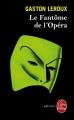 Couverture Le fantôme de l'opéra Editions Le Livre de Poche (Policier) 2014