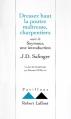 Couverture Dressez haut la poutre maîtresse, charpentiers suivi de Seymour, une introduction Editions Robert Laffont (Pavillons) 1996
